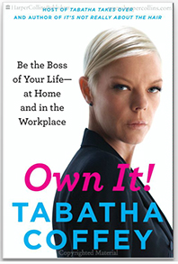 Tabatha Coffey_Own It