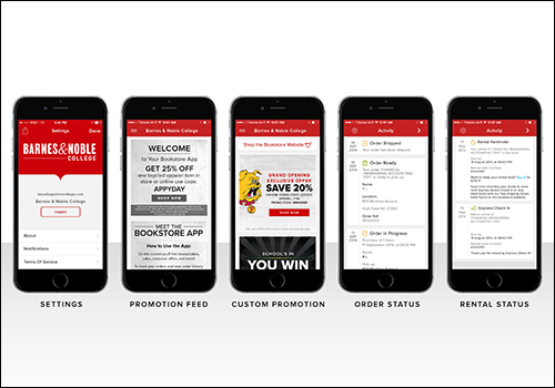 The bookstore mobile app is customized for each campus. bookstore and provides convenient rental reminders, order status, exclusive offers and more.